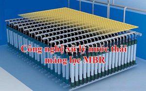 Công nghệ xử lý nước thải bằng màng MBR