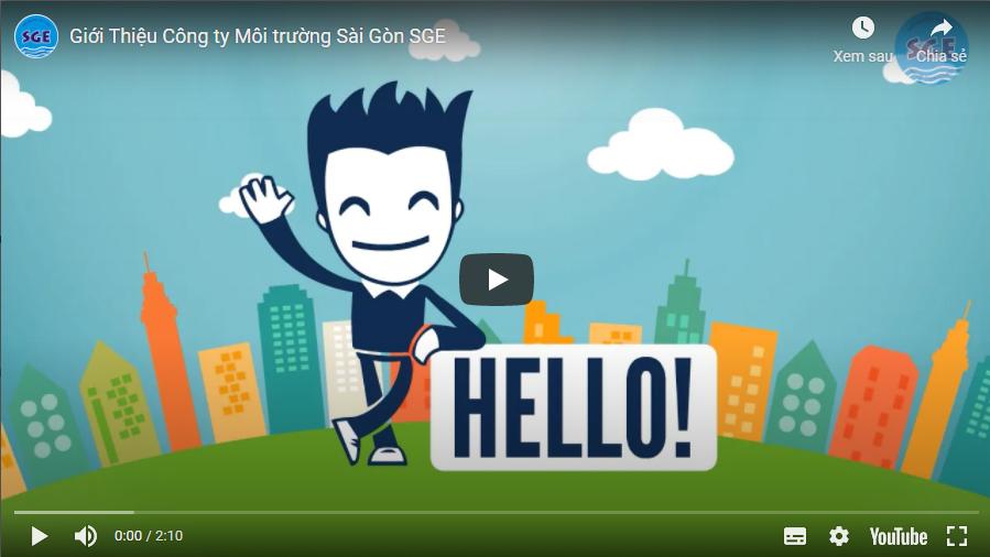 Video giới thiệu công ty Môi Trường Sài Gòn SGE