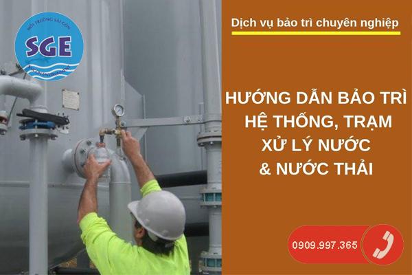 Hướng dẫn bảo trì hệ thống xử lý nước thải